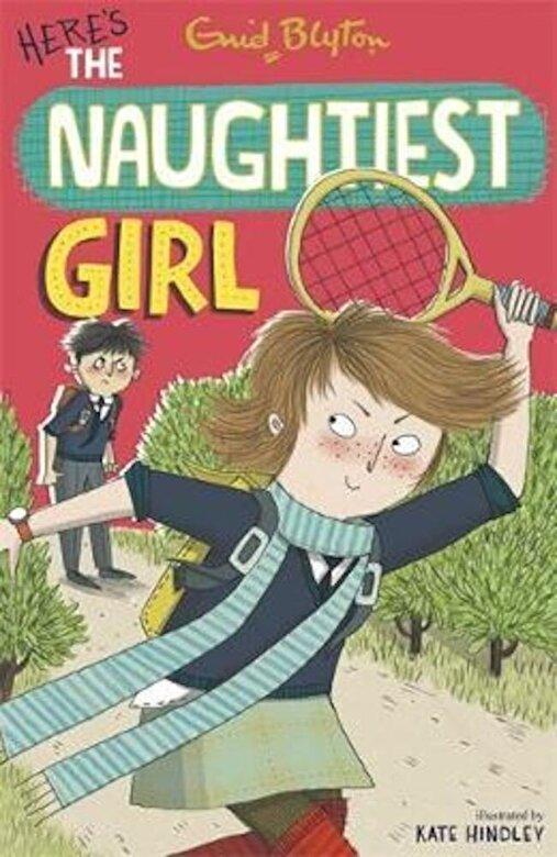 Enid Blyton - Naughtiest Girl: Here's The Naughtiest Girl, Paperback -