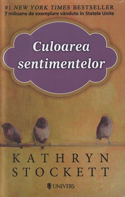 Kathryn Stockett - Culoarea sentimentelor -