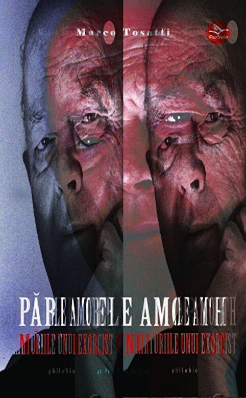 Marco Tosatti - Parintele Amorth. Memoriile unui exorcist -