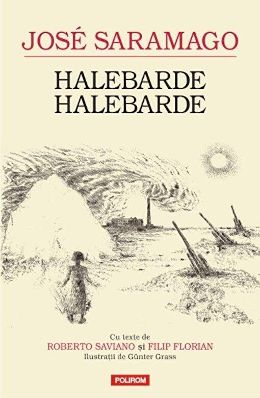 Jose Saramago - Halebarde, halebarde -