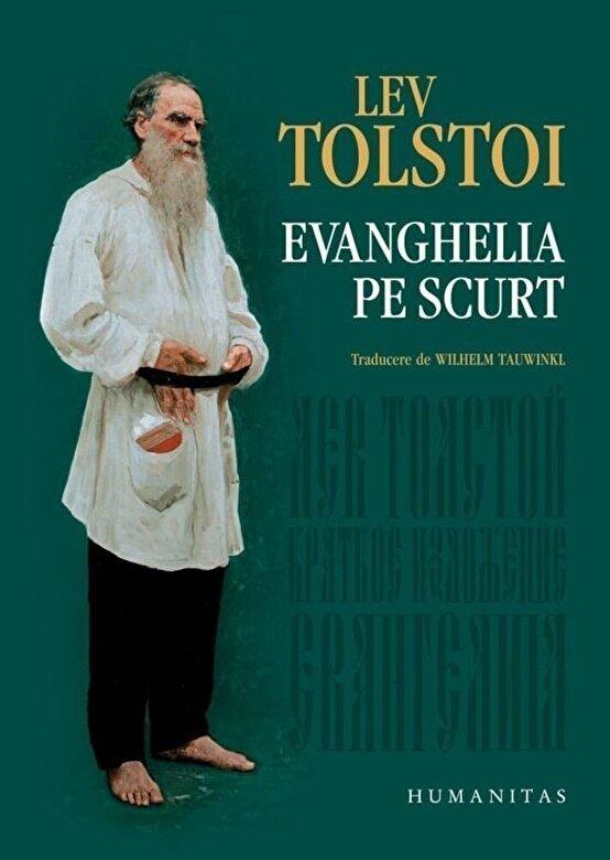 Lev Tolstoi - Evanghelia pe scurt -