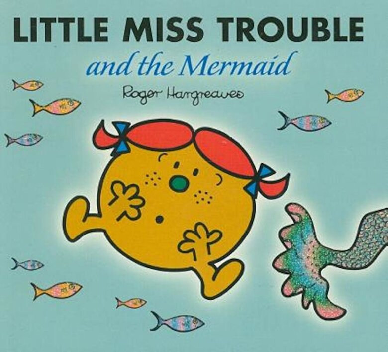 Roger Hargreaves - Little Miss Trouble and the Mermaid, Paperback -