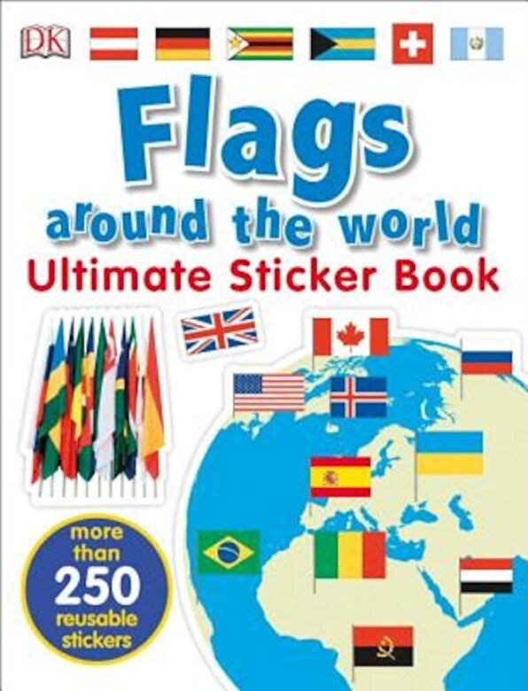 DK - Ultimate Sticker Book: Flags Around the World, Paperback -