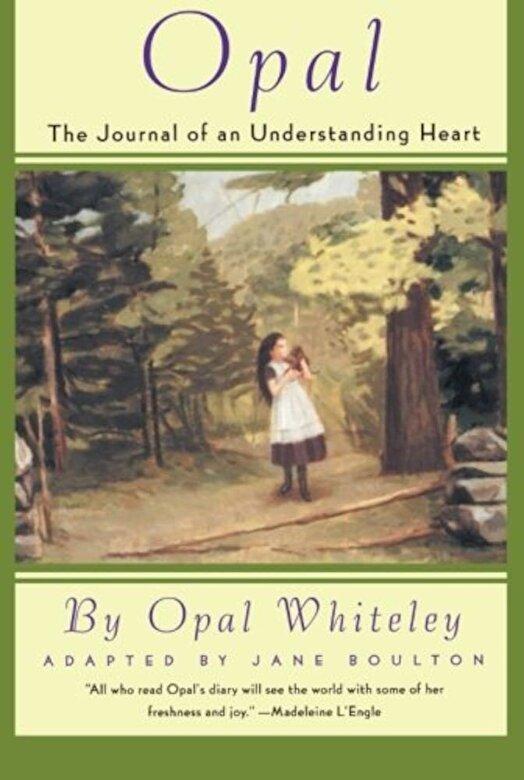 Opal Whiteley - Opal: The Journal of an Understanding Heart, Paperback -
