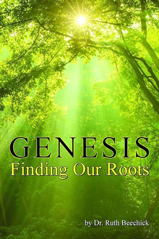 Ruth Beechick - Genesis Finding Our Roots, Paperback -