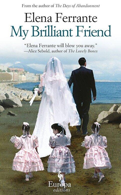 Elena Ferrante - My Brilliant Friend -
