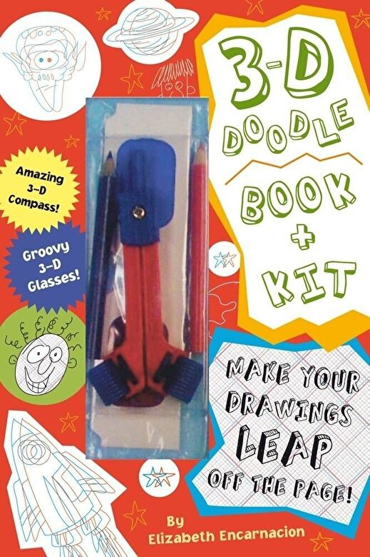 Elizabeth Encarnacion - 3-D Doodle Book and Kit : Where Your Imagination Can Really Jump Off the Page! -