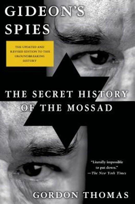 Gordon Thomas - Gideon's Spies: The Secret History of the Mossad, Paperback -