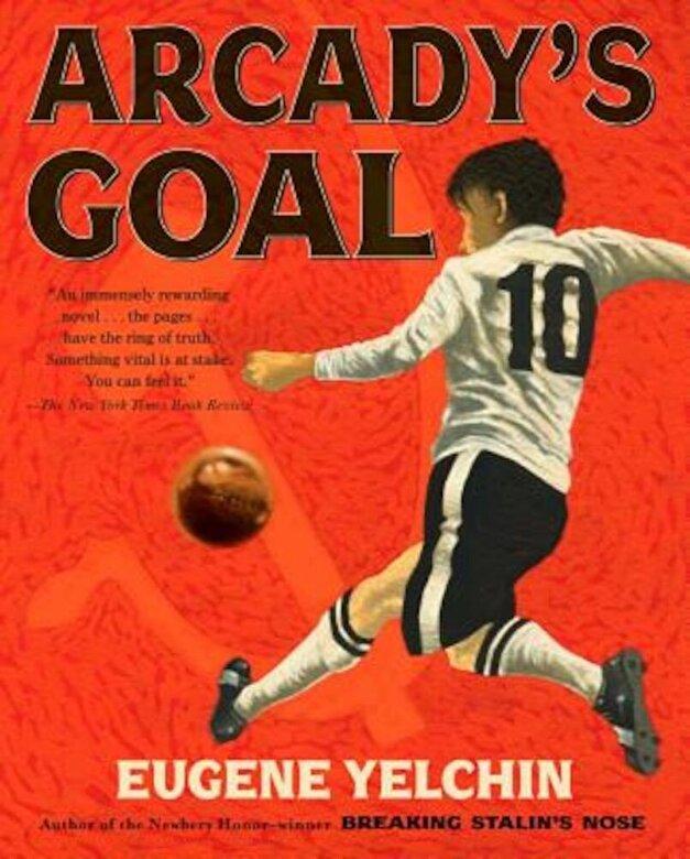 Eugene Yelchin - Arcady's Goal, Paperback -