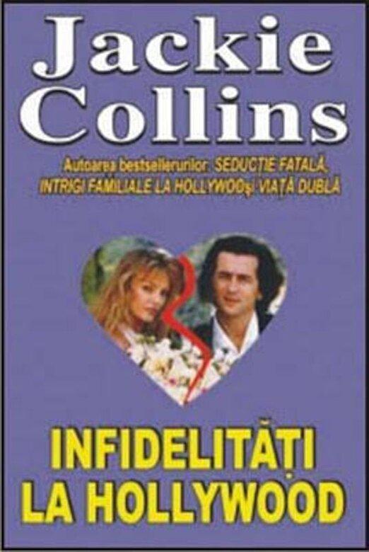 Jackie Collins    - Infidelitati la Hollywood -