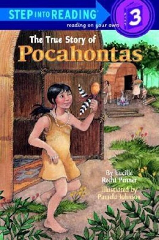 Lucille Recht Penner - The True Story of Pocahontas, Paperback -