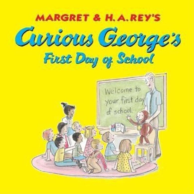 H. A. Rey - Curious George's First Day of School, Hardcover -