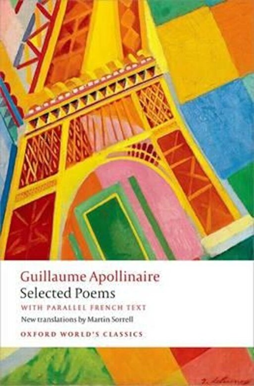 Guillaume Apollinaire - Selected Poems, Paperback -