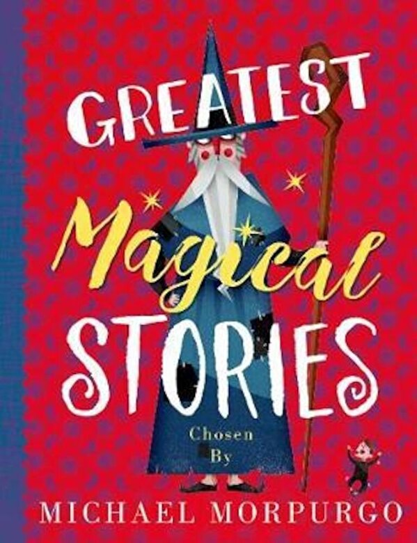Michael Morpurgo - Greatest Magical Stories, Paperback -