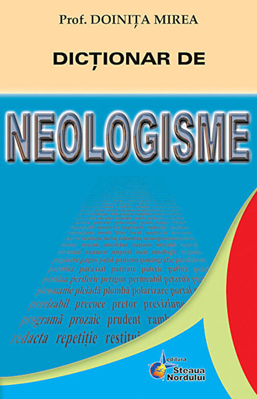 Doinita Mirea - Dictionar de neologisme -