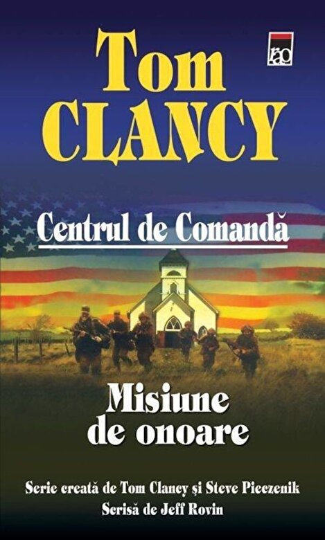 Tom Clancy - Misiune de onoare, Centrul de Comanda, Vol. 9 -