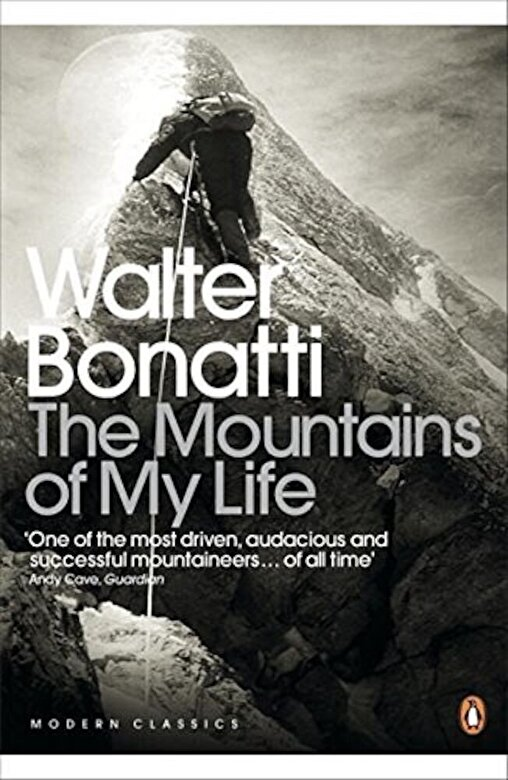 Walter Bonatti - Modern Classics the Mountains of My Life (Penguin Modern Classics) -