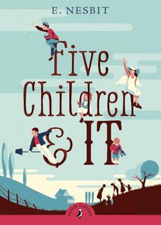 E. Nesbit - Five Children and It, Paperback -