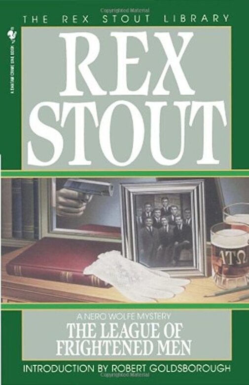 Rex Stout - The League of Frightened Men, Paperback -