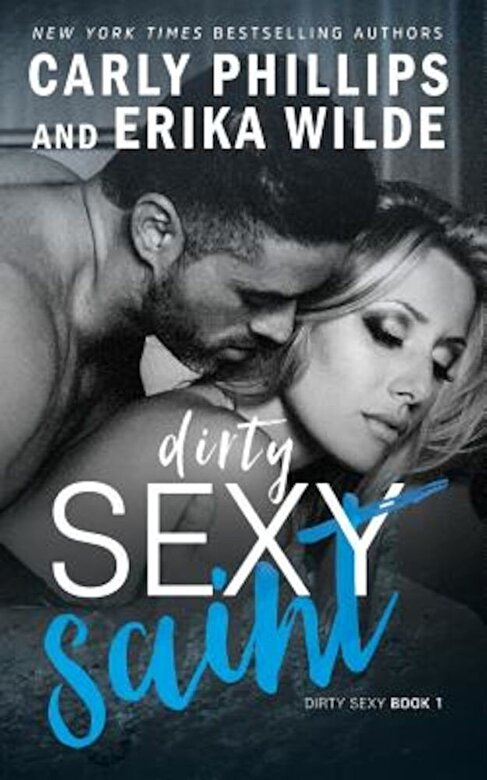 Carly Phillips - Dirty Sexy Saint, Paperback -