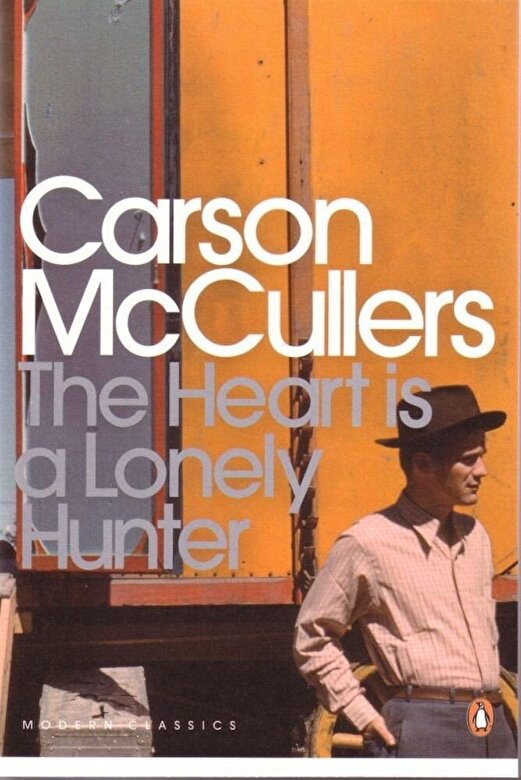 Carson McCullers - The Heart is a Lonely Hunter -