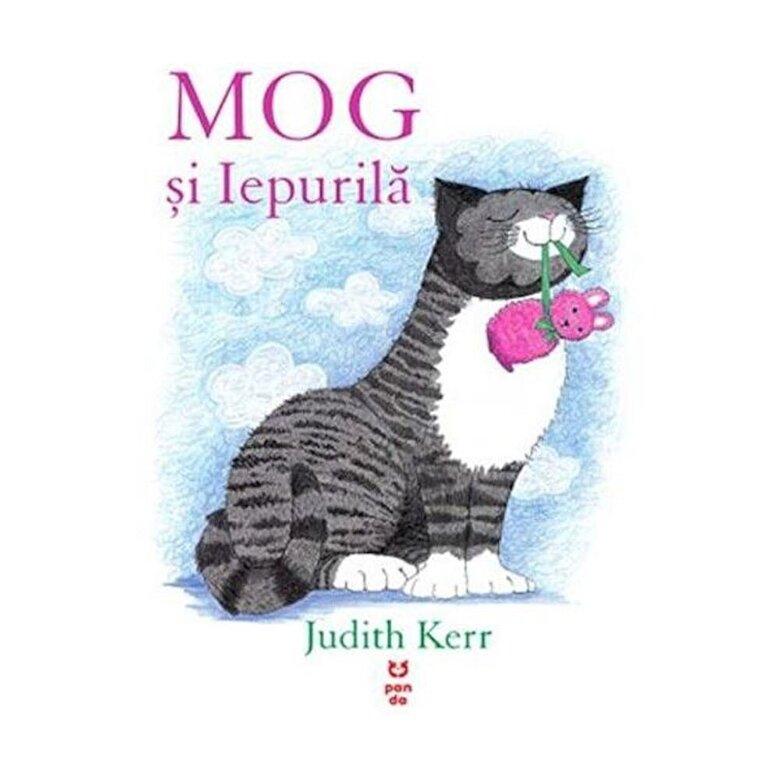 Judith Kerr - MOG si Iepurila -