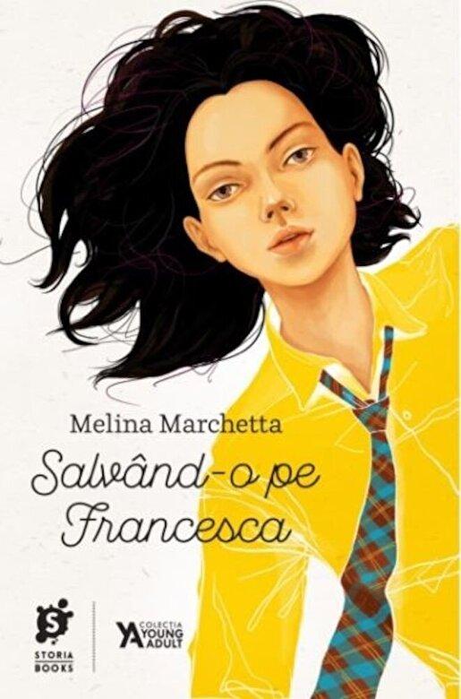 Melina Marchetta - Salvand-o pe Francesca -