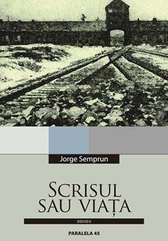 Jorge Semprun - Scrisul sau viata -