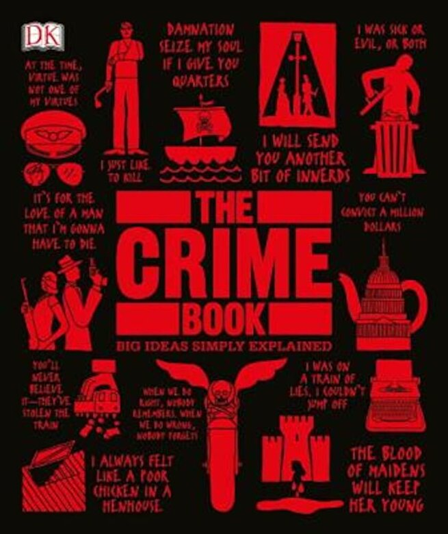 DK - The Crime Book: Big Ideas Simply Explained, Hardcover -