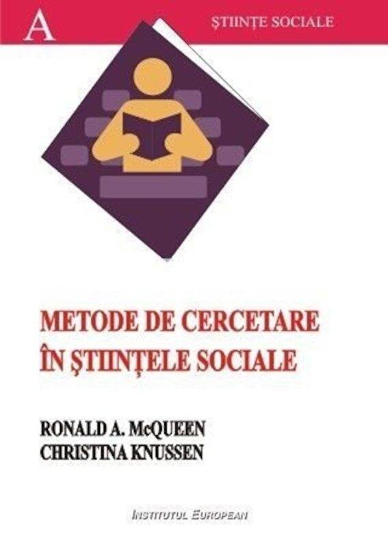 Ronald A. Mcquenn, Christina Knussen - Metode de cercetare in stiintele sociale -
