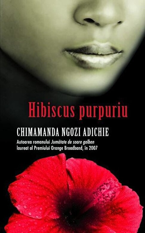 Chimamanda Ngozi Adichie - Hibiscus purpuriu -