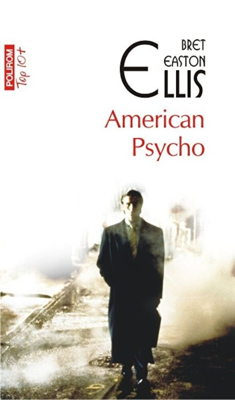 Bret Easton Ellis - American Psycho (Top 10+) -