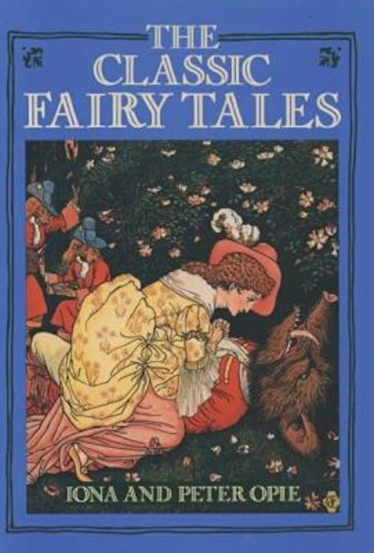 Iona Opie - The Classic Fairy Tales, Paperback -