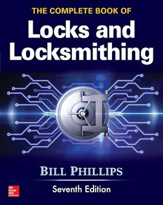 Bill Phillips - The Complete Book of Locks and Locksmithing, Seventh Edition, Paperback -