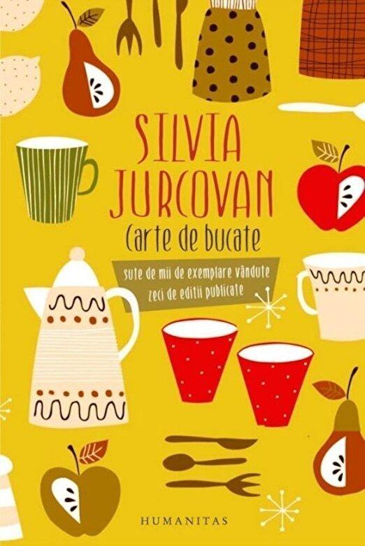 Silvia Jurcovan - Carte de bucate -