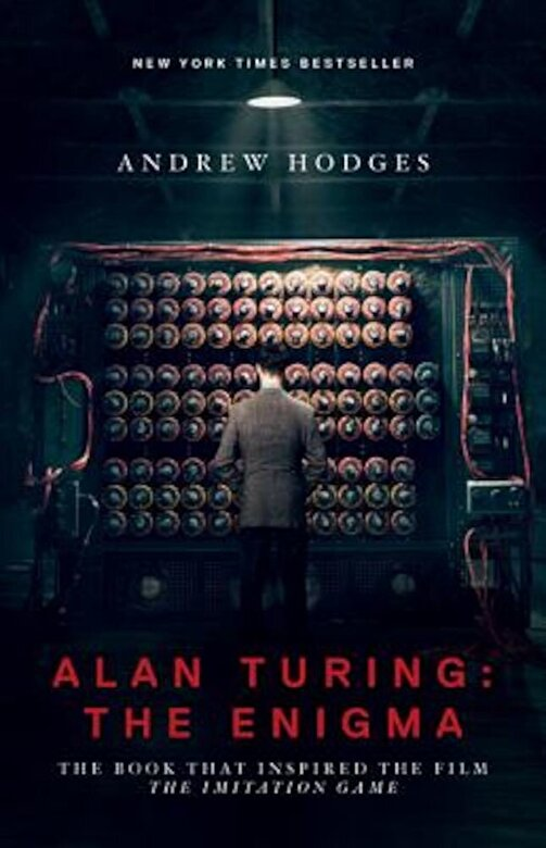 """Andrew Hodges - Alan Turing: The Enigma: The Book That Inspired the Film """"The Imitation Game"""", Paperback -"""
