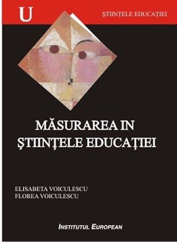Elisabeta Voiculescu, Florea Voiculescu  - Masurarea in stiintele educatiei -