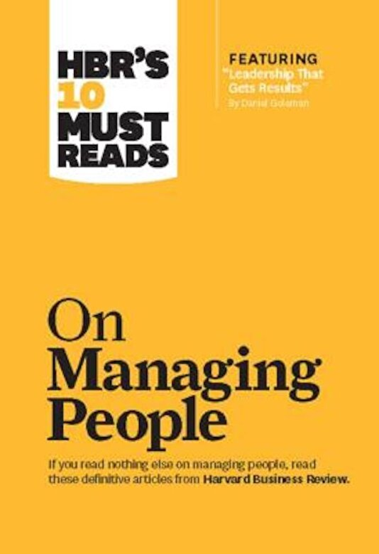 Harvard Business Review - HBR's 10 Must Reads on Managing People, Paperback -