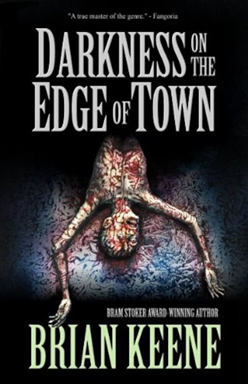 Brian Keene - Darkness on the Edge of Town, Paperback -