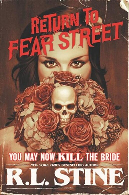 R. L. Stine - You May Now Kill the Bride, Paperback -