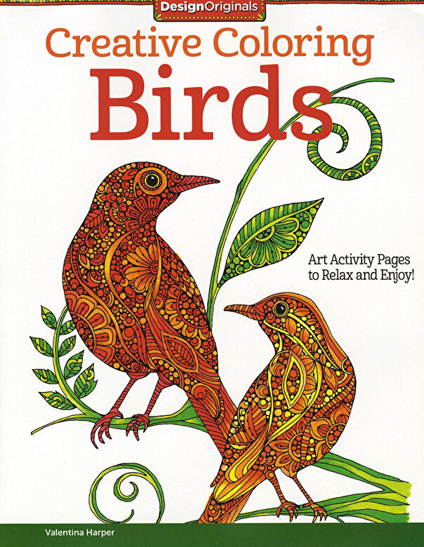 Valentina Harper - Creative Coloring Birds: Art Activity Pages to Relax and Enjoy! -