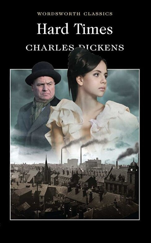 Charles Dickens - Hard Times -