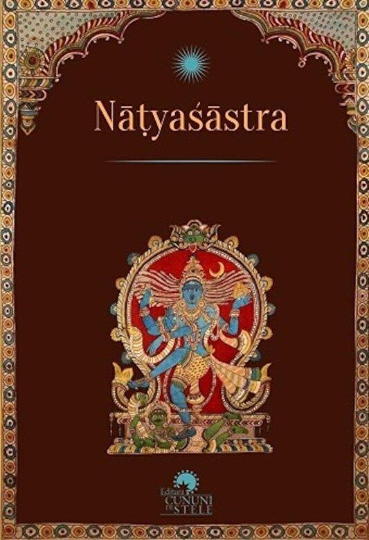 Bharata - Natyasastra. Tratat de arta dramatica -