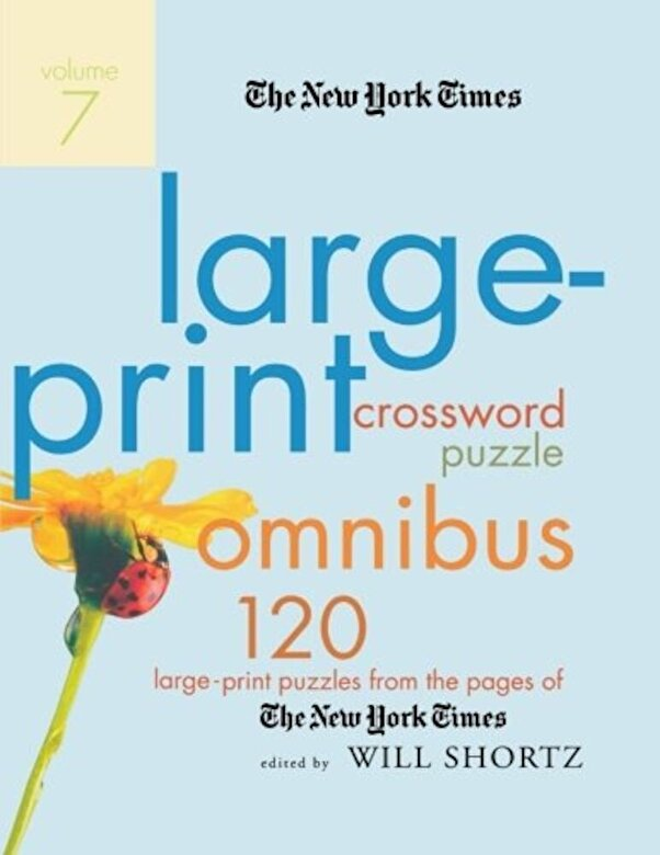 The New York Times - The New York Times Large-Print Crossword Puzzle Omnibus, Volume 7: 120 Large-Print Puzzles from the Pages of the New York Times, Paperback -