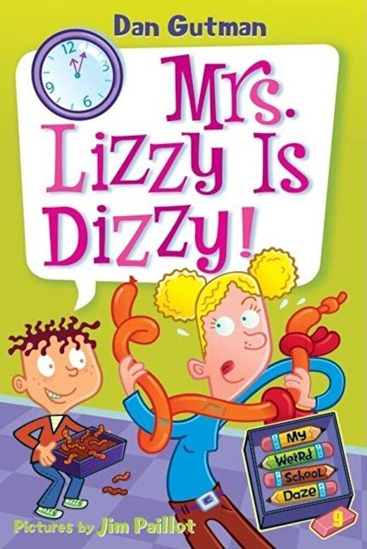 Dan Gutman - My Weird School Daze #9: Mrs. Lizzy Is Dizzy! -