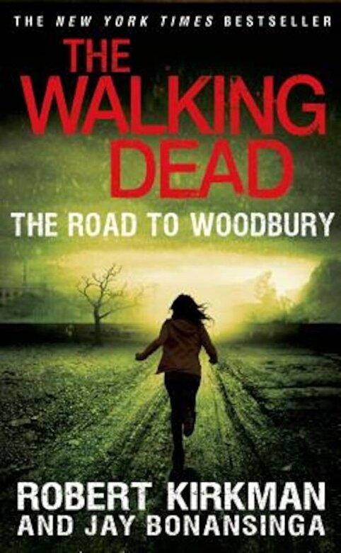 Robert Kirkman - The Road to Woodbury -
