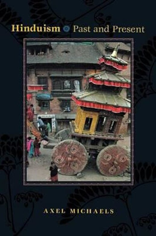 Axel Michaels - Hinduism: Past and Present, Paperback -