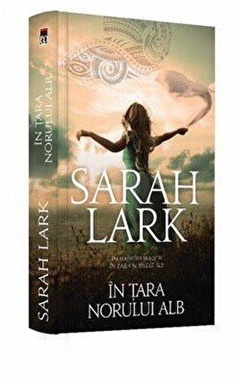 Sarah Lark - In tara norului alb -