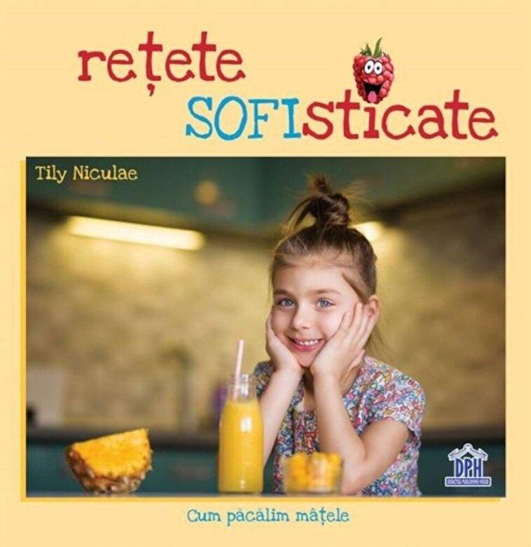 Tily Niculae - Retete sofisticate -