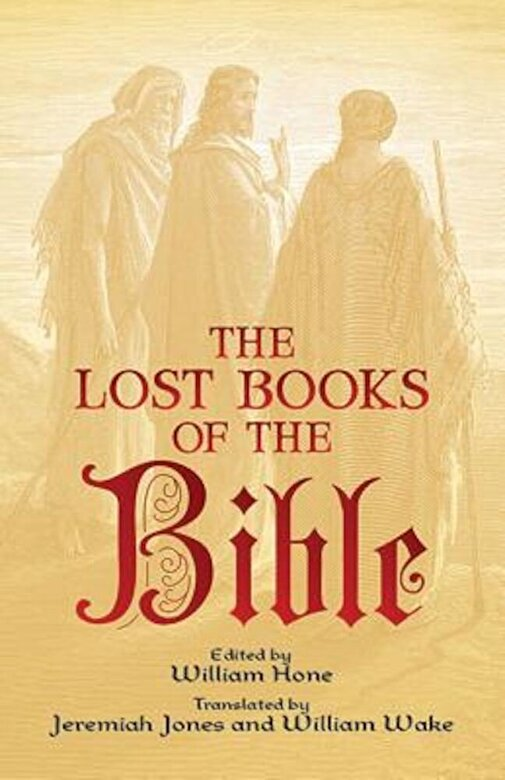 William Hone - The Lost Books of the Bible, Paperback -